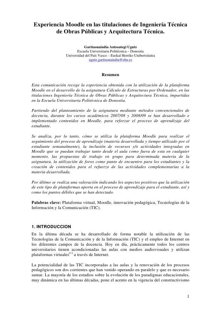 Experiencia Moodle en las titulaciones de Ingeniería Técnica          de Obras Públicas y Arquitectura Técnica.           ...
