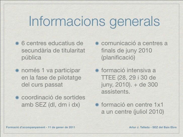 Informacions generals           6 centres educatius de                 comunicació a centres a           secundària de tit...