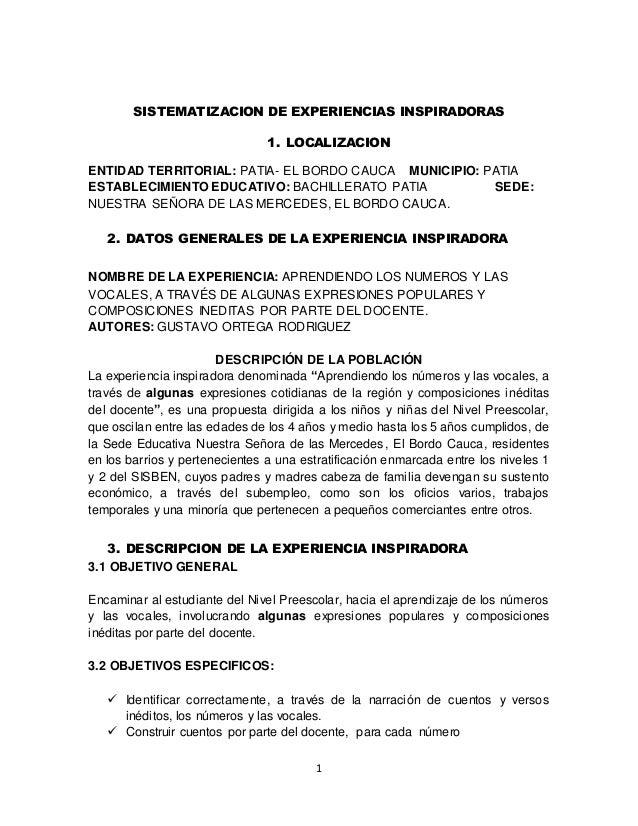 SISTEMATIZACION DE EXPERIENCIAS INSPIRADORAS  1. LOCALIZACION  ENTIDAD TERRITORIAL: PATIA- EL BORDO CAUCA MUNICIPIO: PATIA...