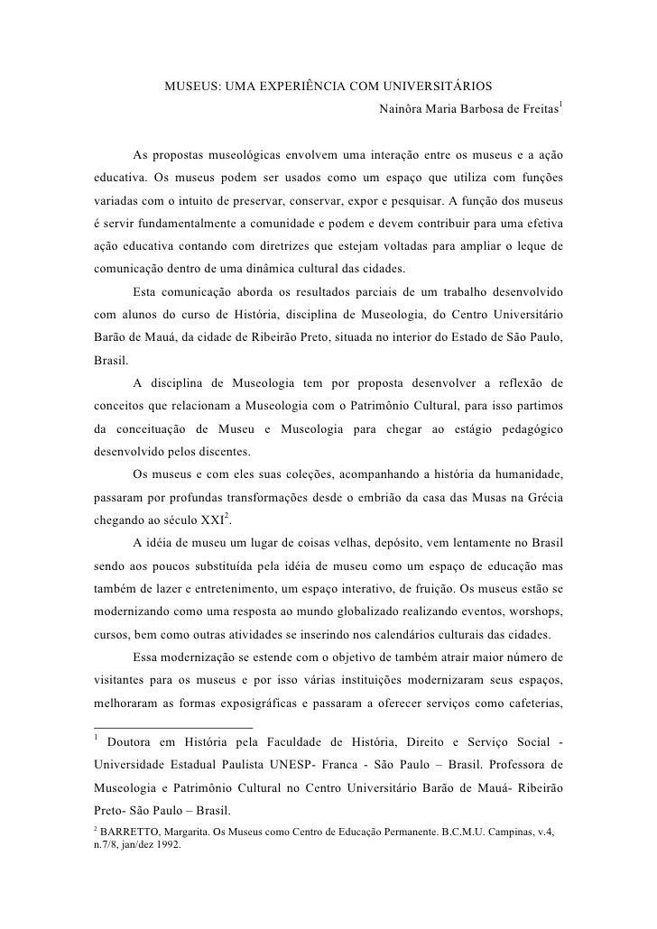 MUSEUS: UMA EXPERIÊNCIA COM UNIVERSITÁRIOS                                                         Nainôra Maria Barbosa d...