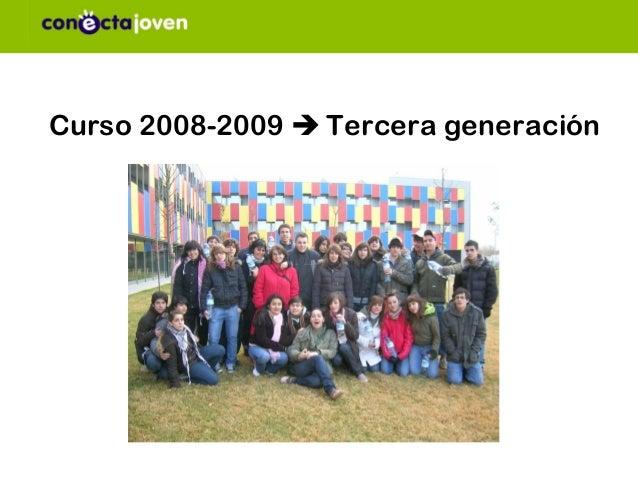 Curso 2008-2009  Tercera generación
