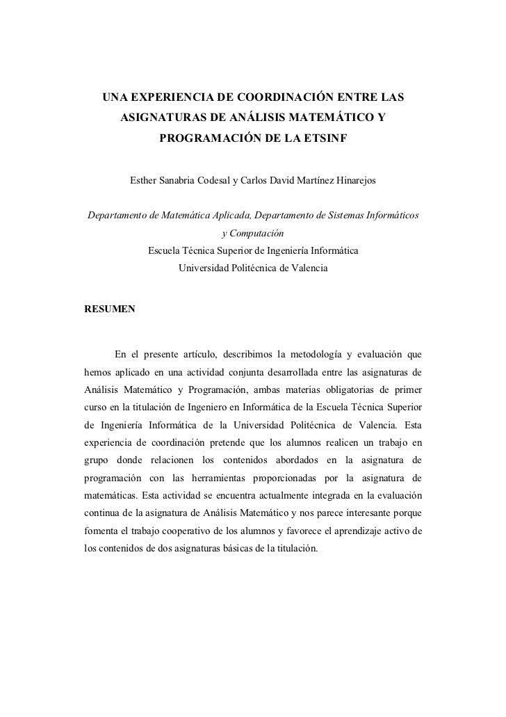 UNA EXPERIENCIA DE COORDINACIÓN ENTRE LAS         ASIGNATURAS DE ANÁLISIS MATEMÁTICO Y                  PROGRAMACIÓN DE LA...