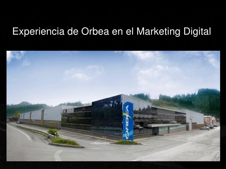 Experiencia de Orbea en el Marketing Digital