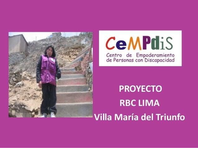 PROYECTO       RBC LIMAVilla María del Triunfo
