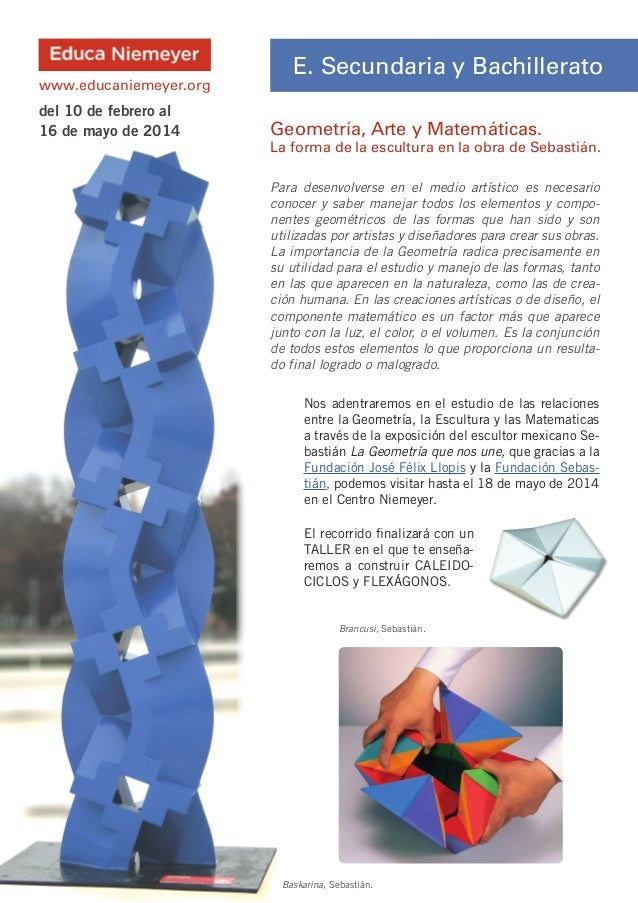 www.educaniemeyer.org  del 10 de febrero al 16 de mayo de 2014  E. Secundaria y Bachillerato Geometría, Arte y Matemáticas...
