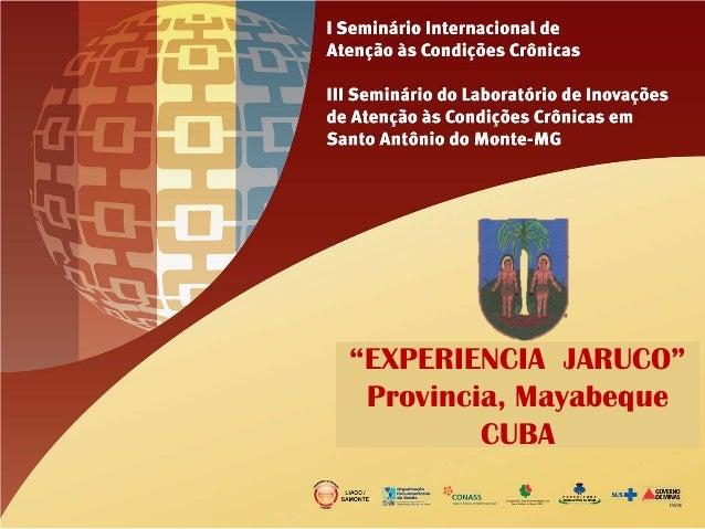 """""""EXPERIENCIA JARUCO"""" Provincia, Mayabeque CUBA"""