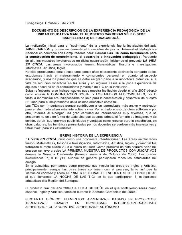 Fusagasugá, Octubre 23 de 2009 DOCUMENTO DE DESCRIPCIÓN DE LA EXPERIENCIA PEDAGÓGICA DE LA UNIDAD EDUCATIVA MANUEL HUMBERT...