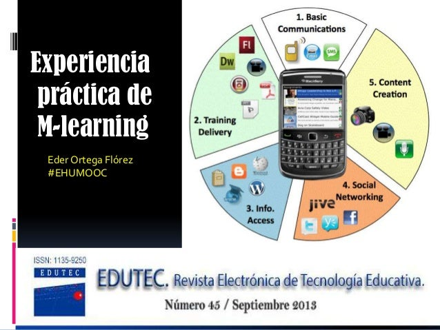 Experiencia práctica de M-learning Eder Ortega Flórez #EHUMOOC