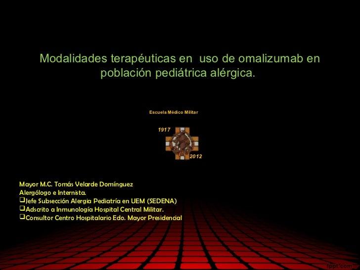 Modalidades terapéuticas en uso de omalizumab en                población pediátrica alérgica.                            ...