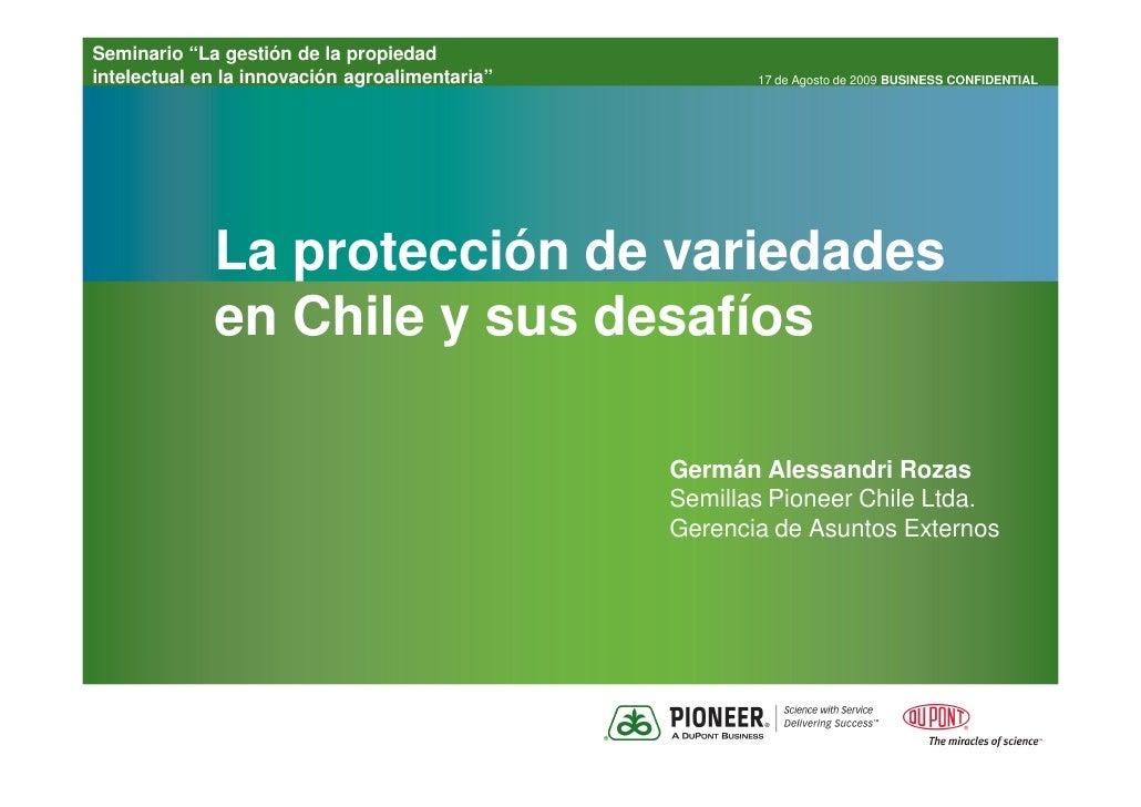 """Seminario """"La gestión de la propiedad intelectual en la innovación agroalimentaria""""          17 de Agosto de 2009 BUSINESS..."""