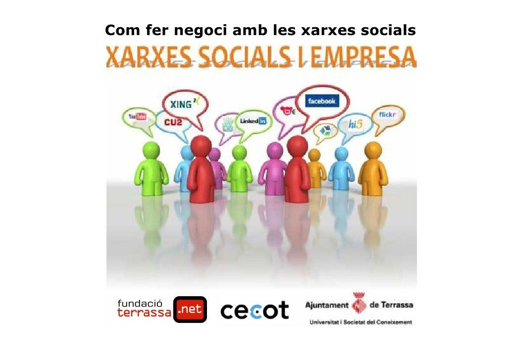 Com fer negoci amb les xarxes socials     1                       Màrqueting per Internet - Santi Rius i Casas