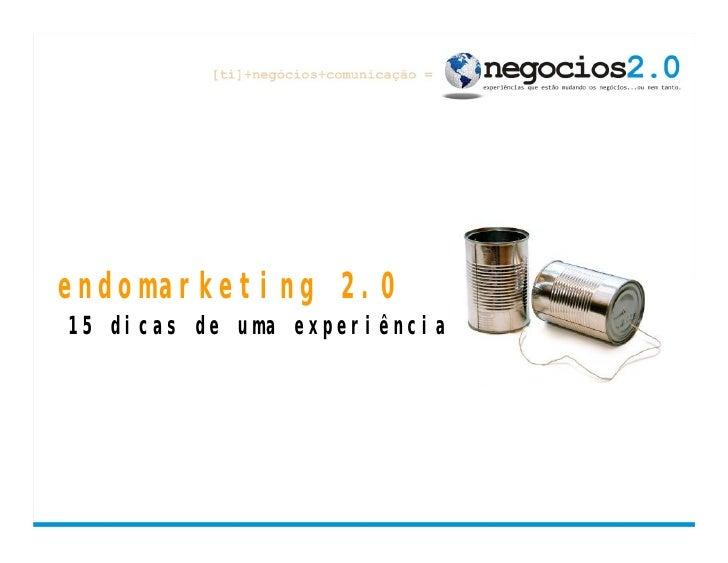 endomarketing 2.0 15 dicas de uma experiência
