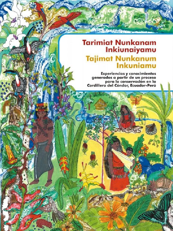 Tarimiat Nunkanam        Inkiunaiyamu   Tajimat Nunkanum           Inkuniamu            Experiencias y conocimientos      ...