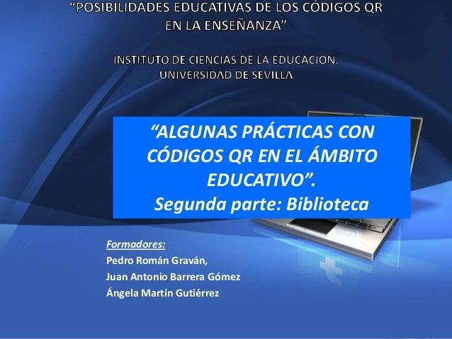 """1Company Proprietary and Confidential Copyright Info Goes Here Just LikeThis""""ALGUNAS PRÁCTICAS CONCÓDIGOS QR EN EL ÁMBITOE..."""