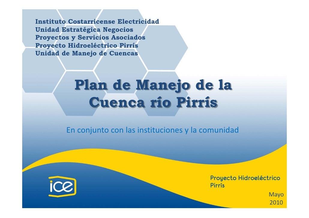 Instituto Costarricense Electricidad Unidad Estratégica Negocios Proyectos y Servicios Asociados Proyecto Hidroeléctrico P...