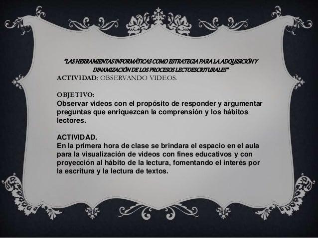 """""""LAS HERRAMIENTAS INFORMÁTICAS COMO ESTRATEGIA PARA LA ADQUISICIÓN Y  DINAMIZACIÓN DE LOS PROCESOS LECTOESCRITURALES""""  ACT..."""