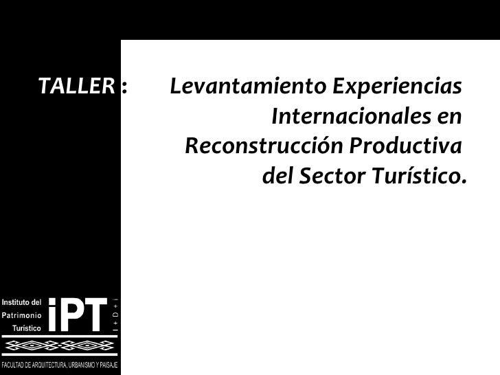 Experiencias internacionales en reconstrucción productiva del sector turístico