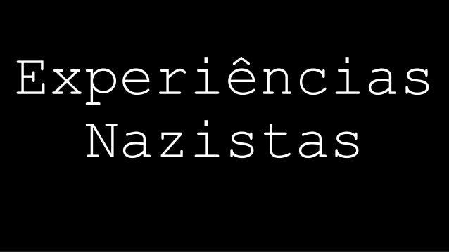 Experiências Nazistas