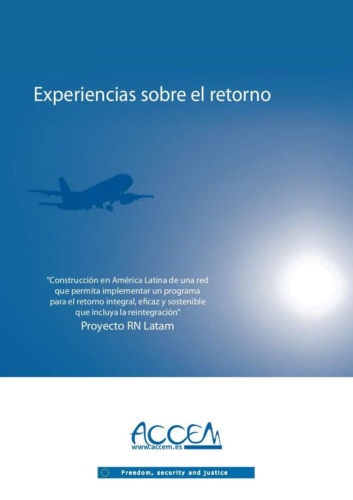 """Experiencias sobre el retorno """"Construcción en América Latina de una red   que permita implementar un programa  para el re..."""