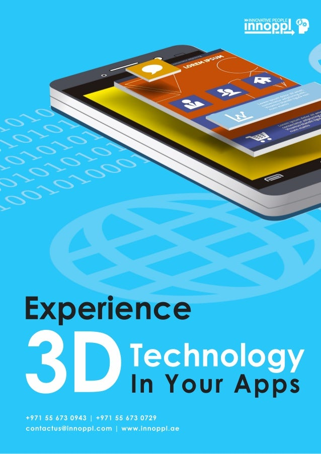 3DTechnology Experience InYourApps +971556730943|+971556730729 contactus@innoppl.com |www.innoppl.ae