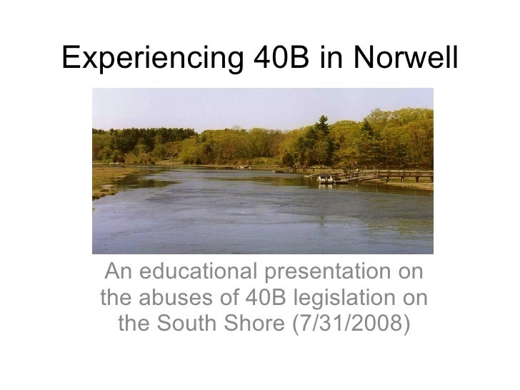 Experiencing 40B in Norwell, MA