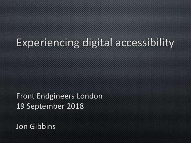 Front Endgineers London 19 September 2018 Jon Gibbins