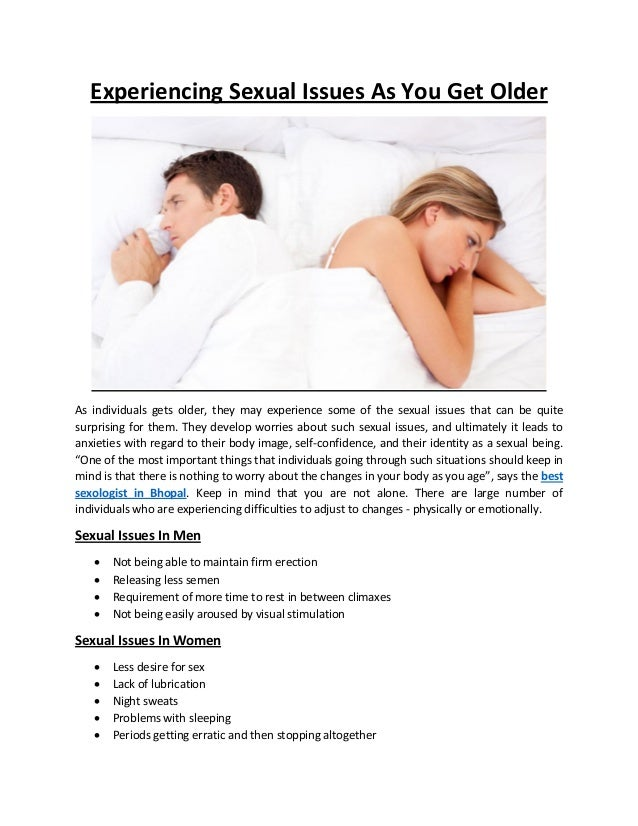 Experiencing Sexual Issues As You Get Older As individuals gets older, they  may experience some ...