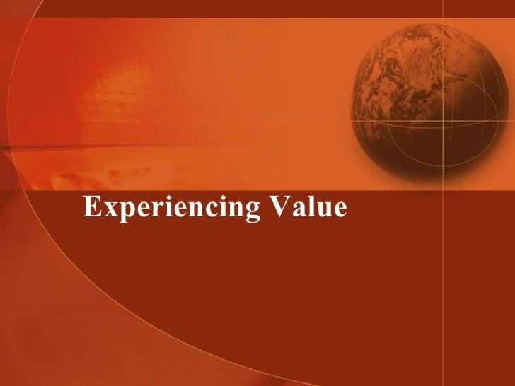 Experiencing Value