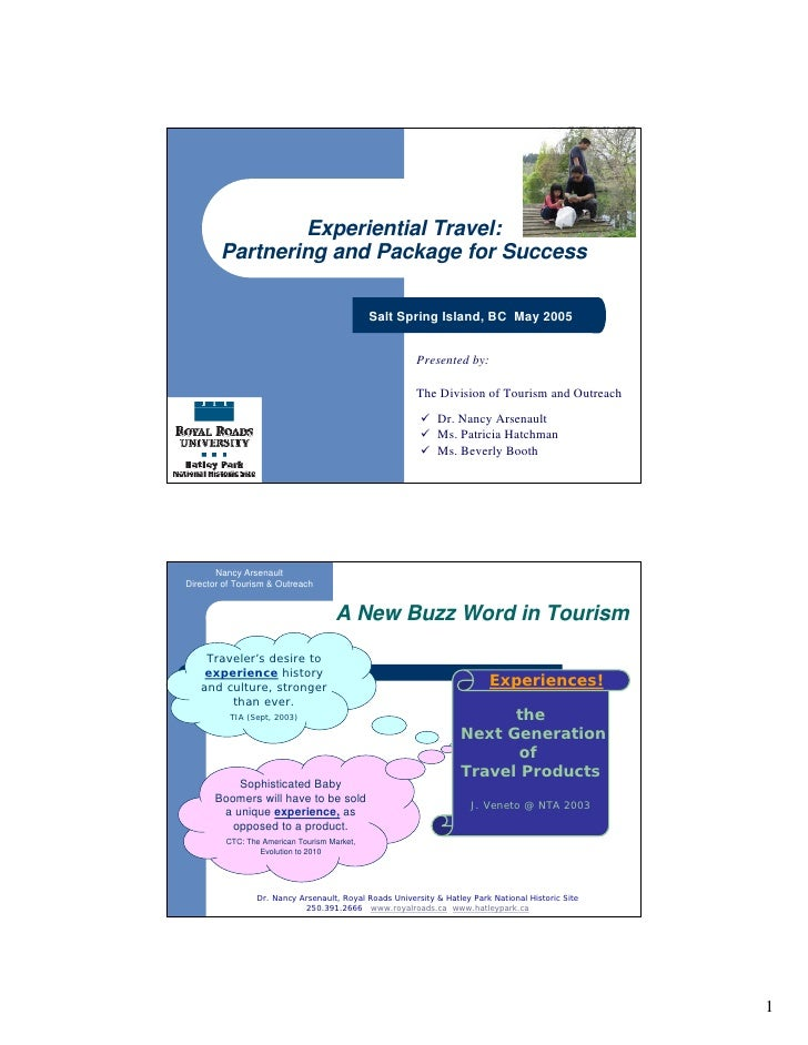 Experiential Travel:         Partnering and Package for Success                                               Salt Spring ...