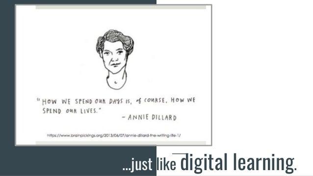 ...just like digital learning.