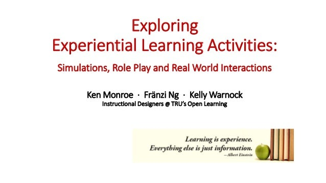 Exploring Experiential Learning Activities: Simulations, Role Play, a…