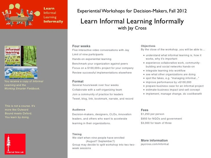 informal learning experience Study regarding the use of widget-based ples by informal learners for finding  and evaluating  meaningful learning experience to large student populations.