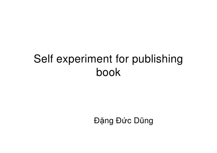 Self experiment for publishing             book                Đặng Đức Dũng