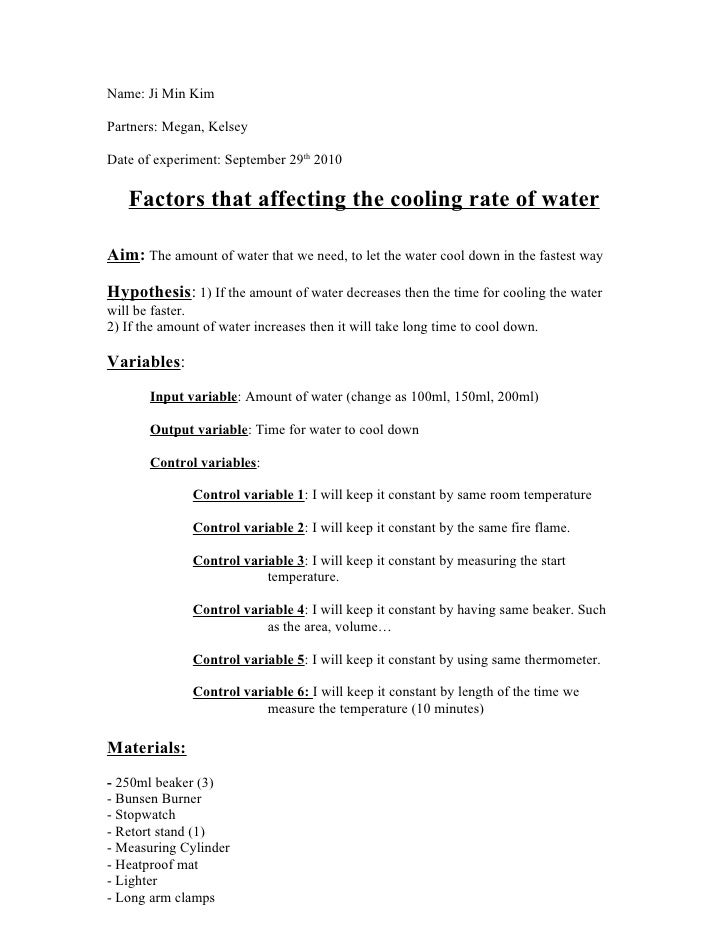Name: Ji Min KimPartners: Megan, KelseyDate of experiment: September 29th 2010   Factors that affecting the cooling rate o...