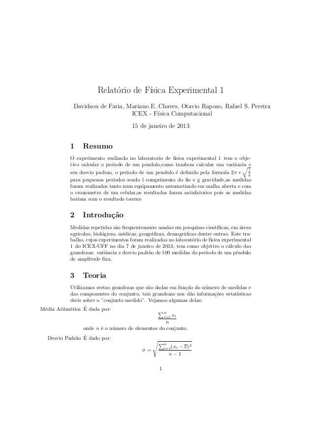 Relat´rio de F´                             o        ısica Experimental 1             Davidson de Faria, Mariano E. Chaves...