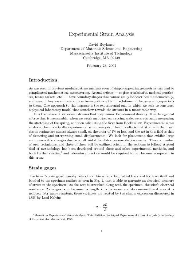 Experimental Strain Analysis David Roylance Department of Materials Science and Engineering Massachusetts Institute of Tec...