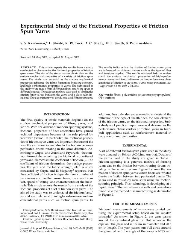 Experimental Study of the Frictional Properties of Friction Spun Yarns S. S. Ramkumar,* L. Shastri, R. W. Tock, D. C. Shel...