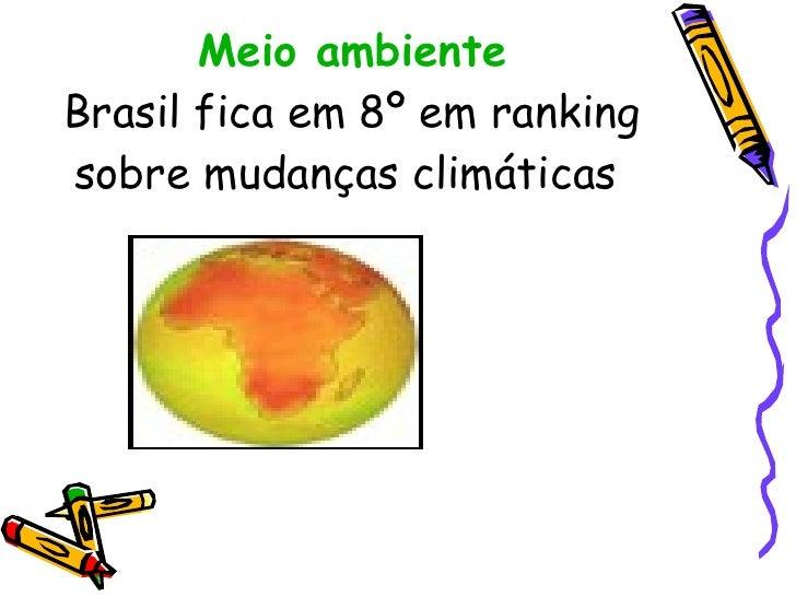 Meio ambiente Brasil fica em 8º em ranking sobre mudanças climáticas