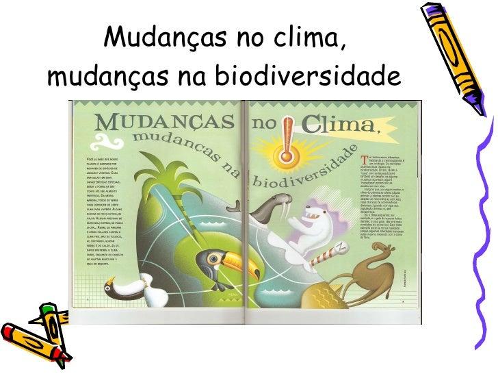 Mudanças no clima, mudanças na biodiversidade