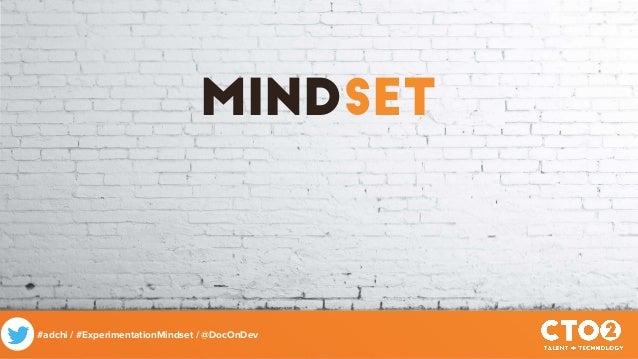 Experimentation Mindset Slide 3