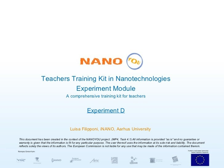Teachers Training Kit in Nanotechnologies Experiment Module A comprehensive training kit for teachers Experiment D Luisa F...