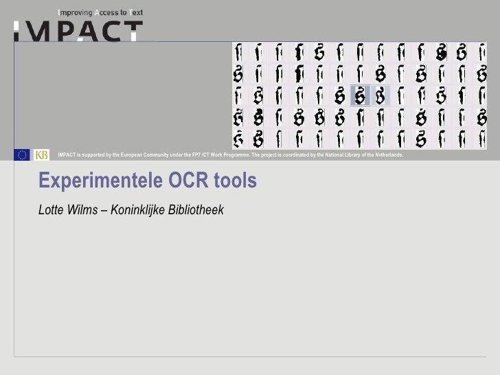 Experimentele OCR tools Lotte Wilms – Koninklijke Bibliotheek