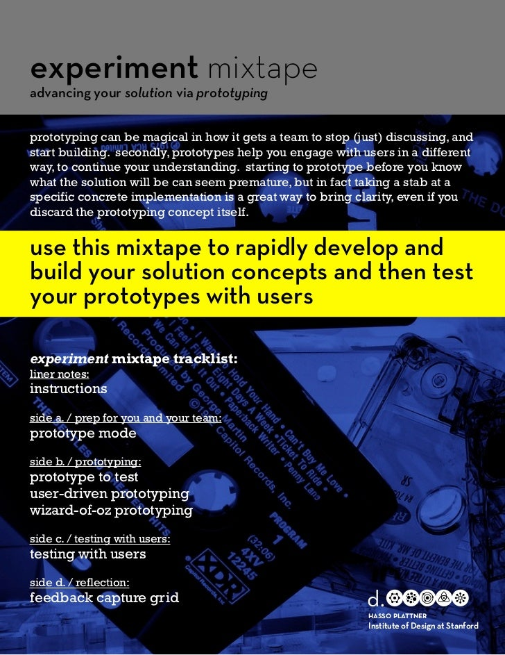 experiment mixtapeadvancing your solution via prototypingprototyping can be magical in how it gets a team to stop (just) d...