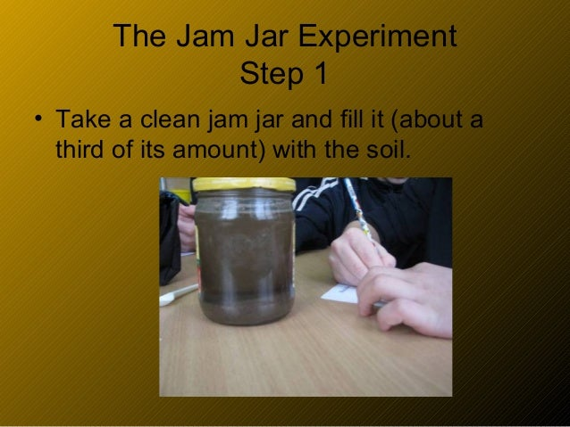The experiments with water air soil for Soil jar experiment