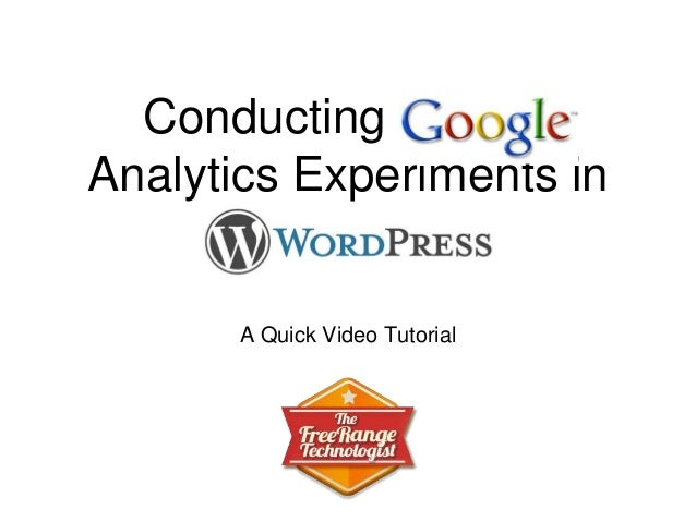 Conducting Google Analytics Experiments in A Quick Video Tutorial