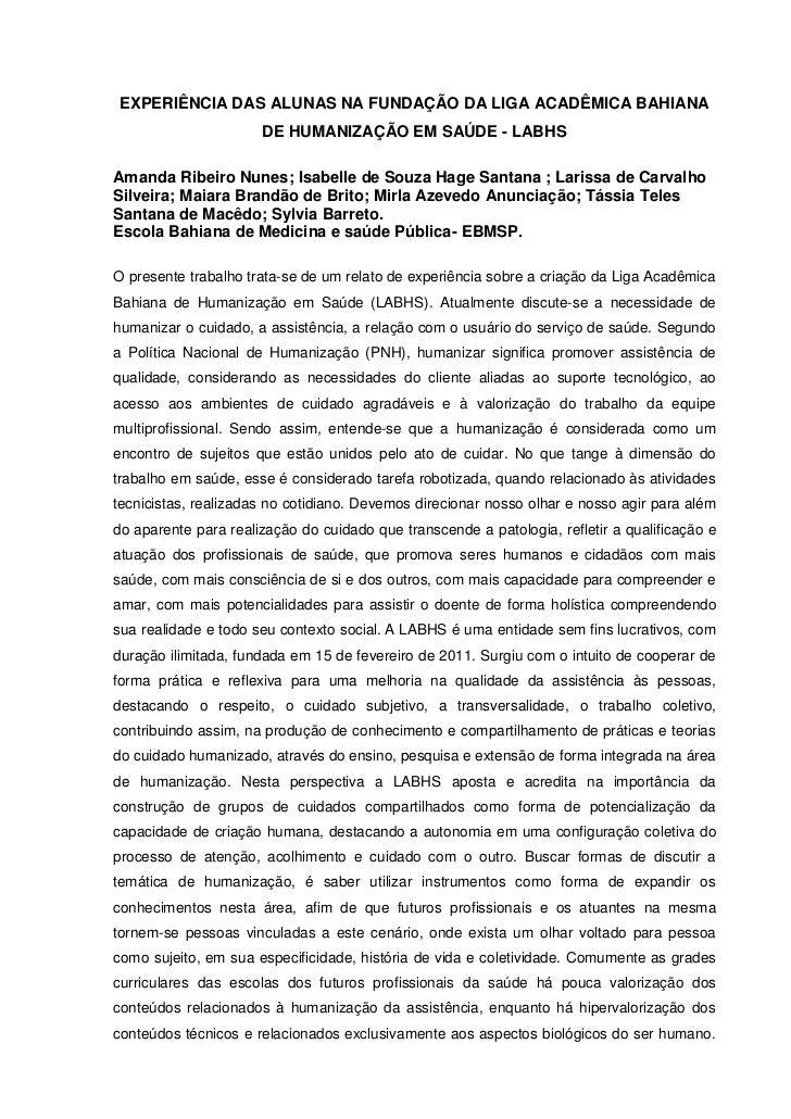 EXPERIÊNCIA DAS ALUNAS NA FUNDAÇÃO DA LIGA ACADÊMICA BAHIANA                      DE HUMANIZAÇÃO EM SAÚDE - LABHSAmanda Ri...