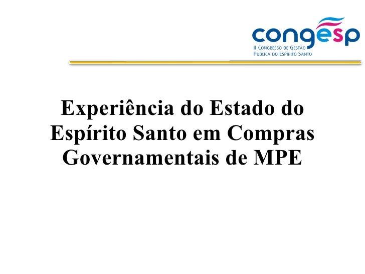 Experiência do Estado do Espírito Santo em Compras Governamentais de MPE