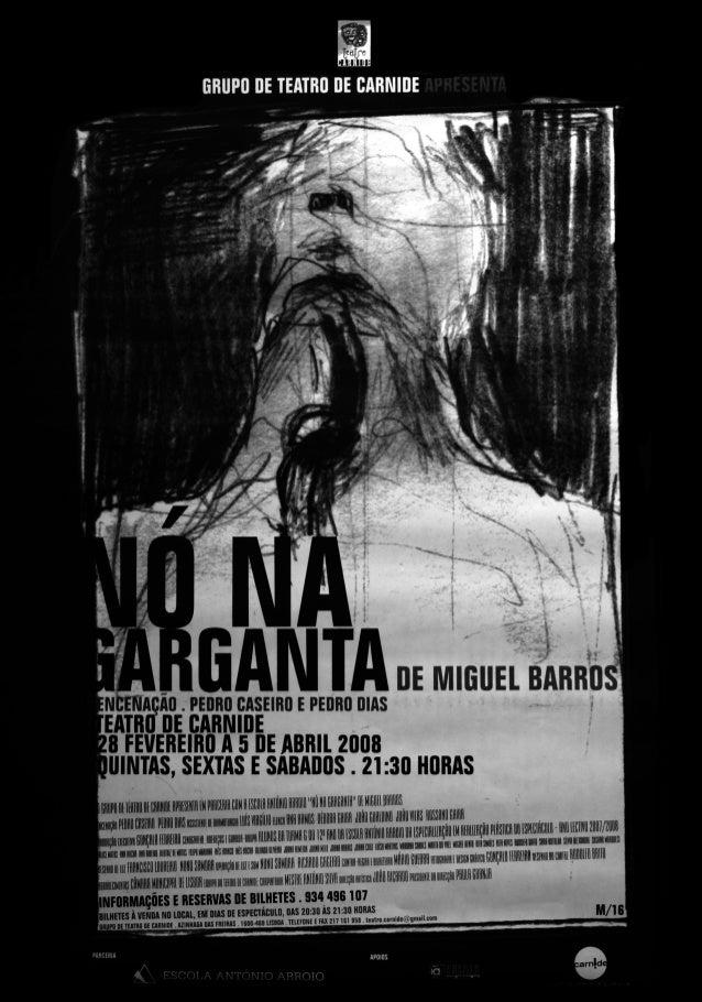Nó na Garganta, 2008 - Teatro de Carnide