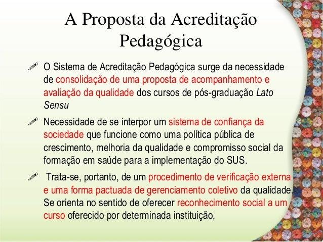 Contando a história- contextos e desejos Critérios para submissão da experimentação do Sistema de Acreditação Pedagógica ...