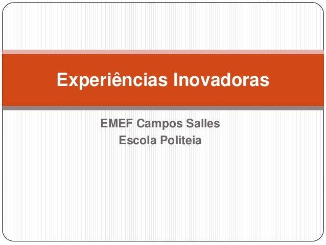 Experiências Inovadoras  EMEF Campos Salles  Escola Politeia
